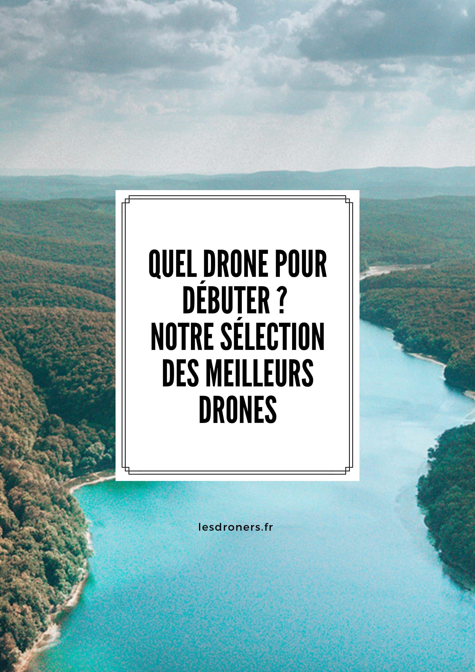 Quel drone choisir 007