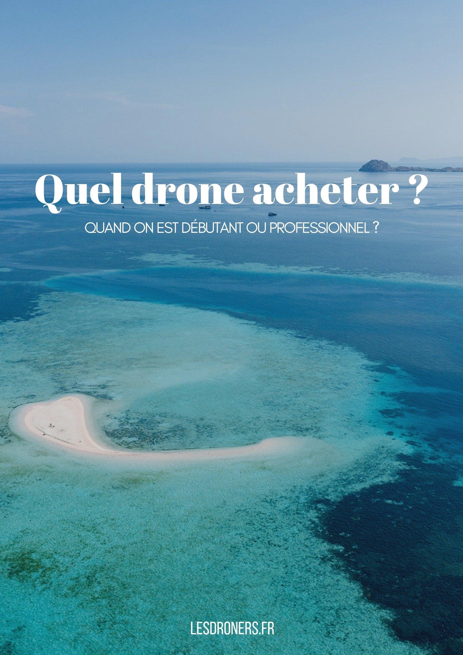 Quel drone choisir 009