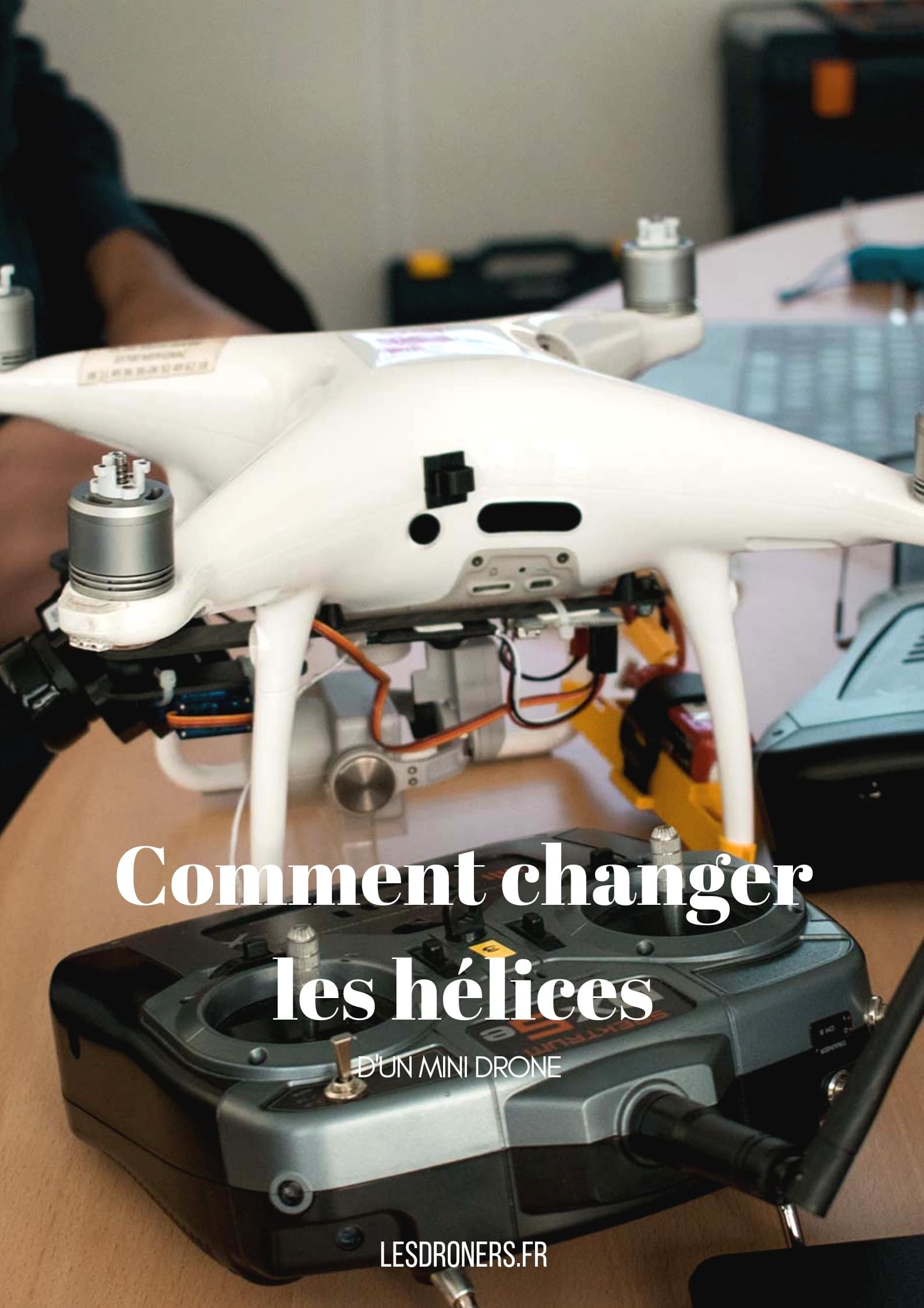 comment changer helice mini drone 003
