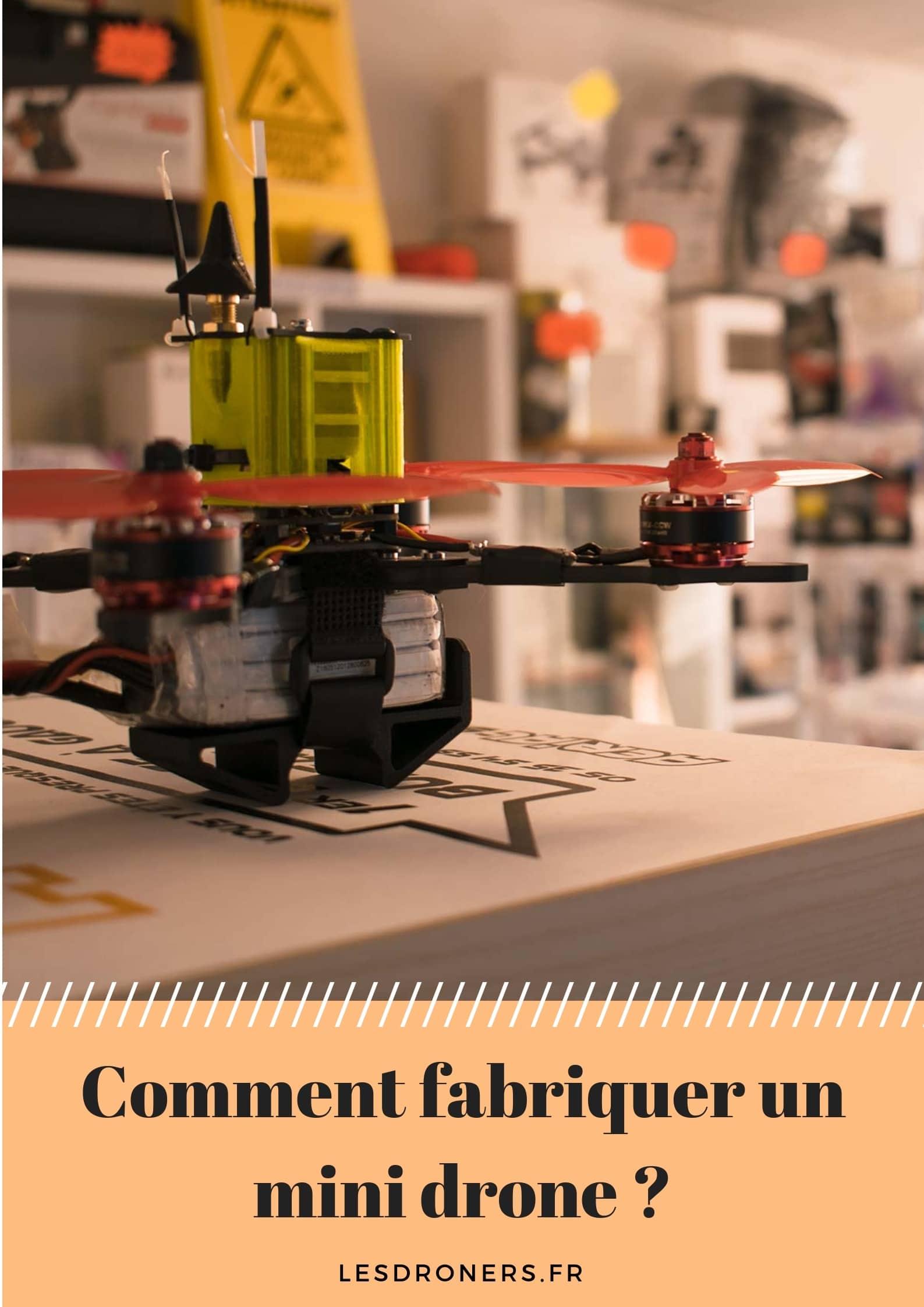 comment fabriquer un mini drone 001