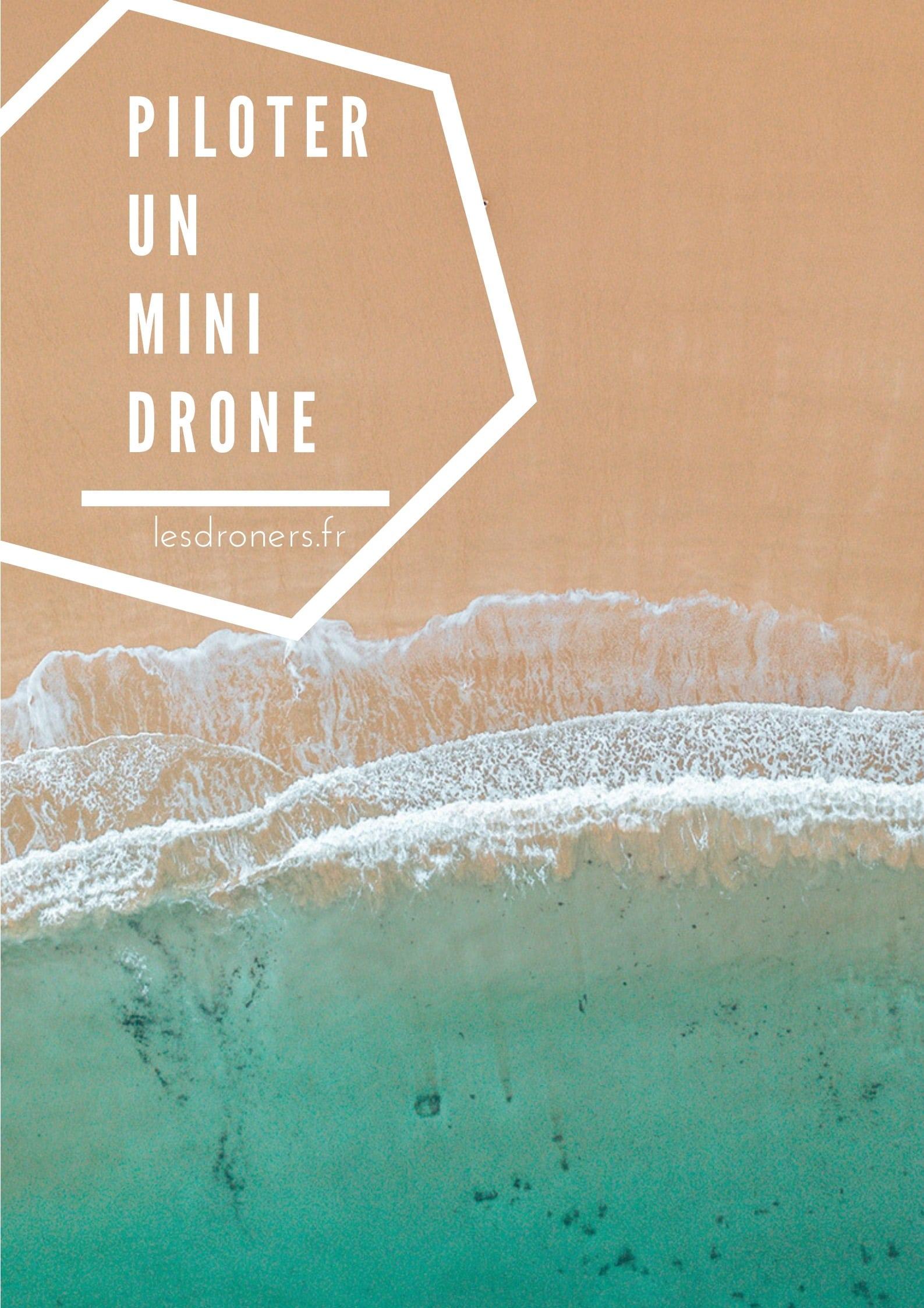 comment piloter un mini drone 001