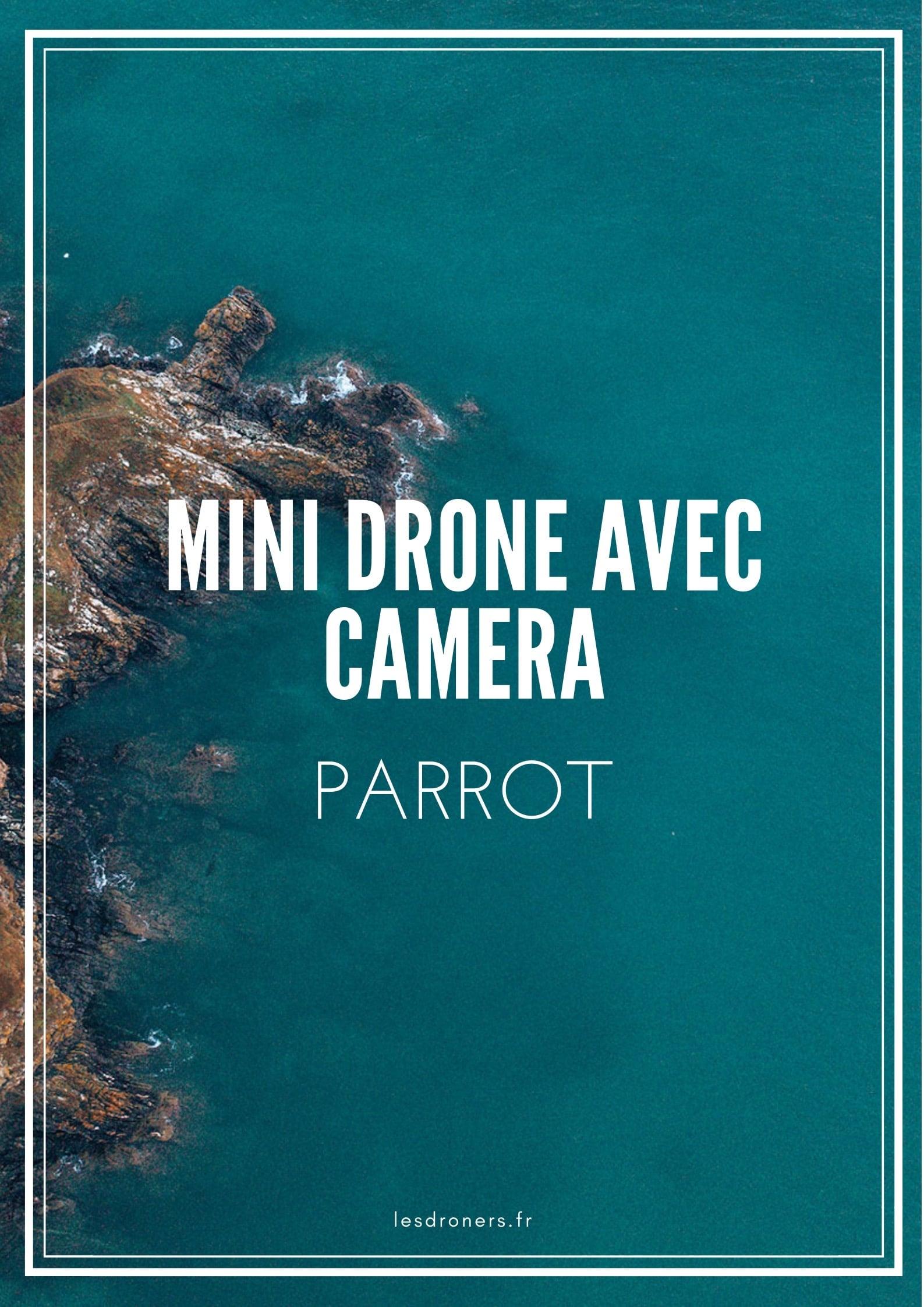 mini drone avec camera parrot 001