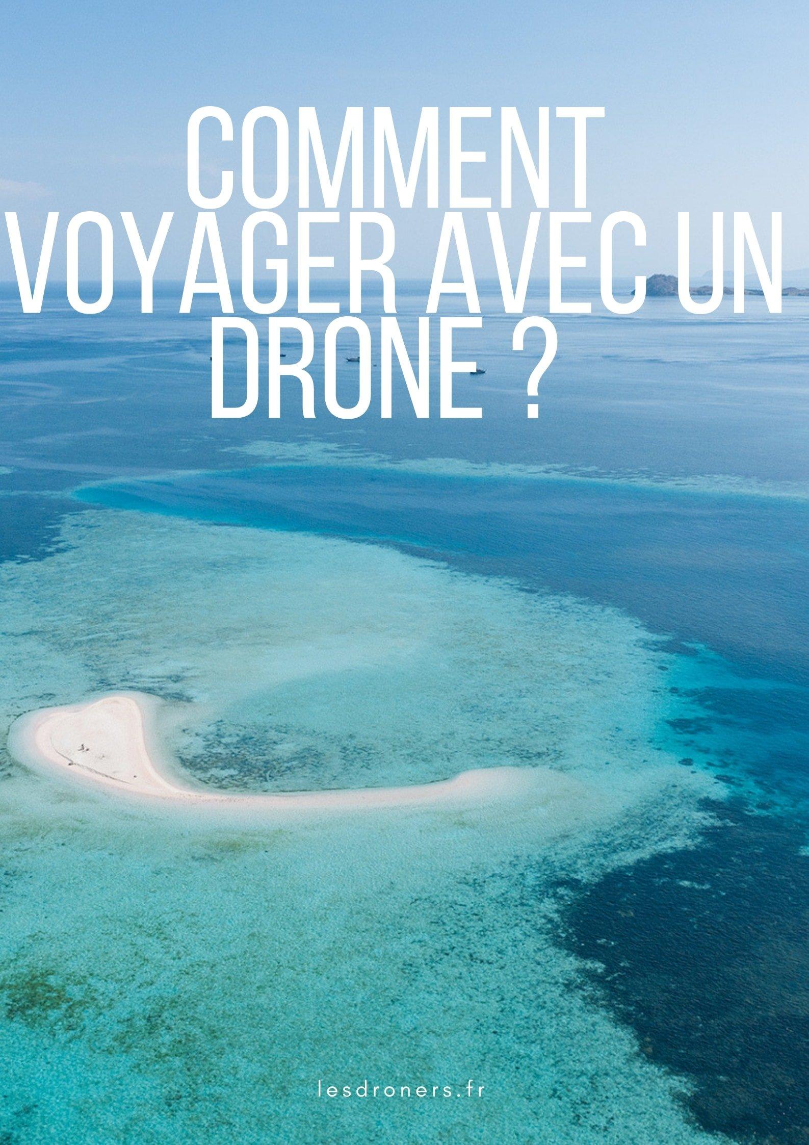 comment voyager avec un drone