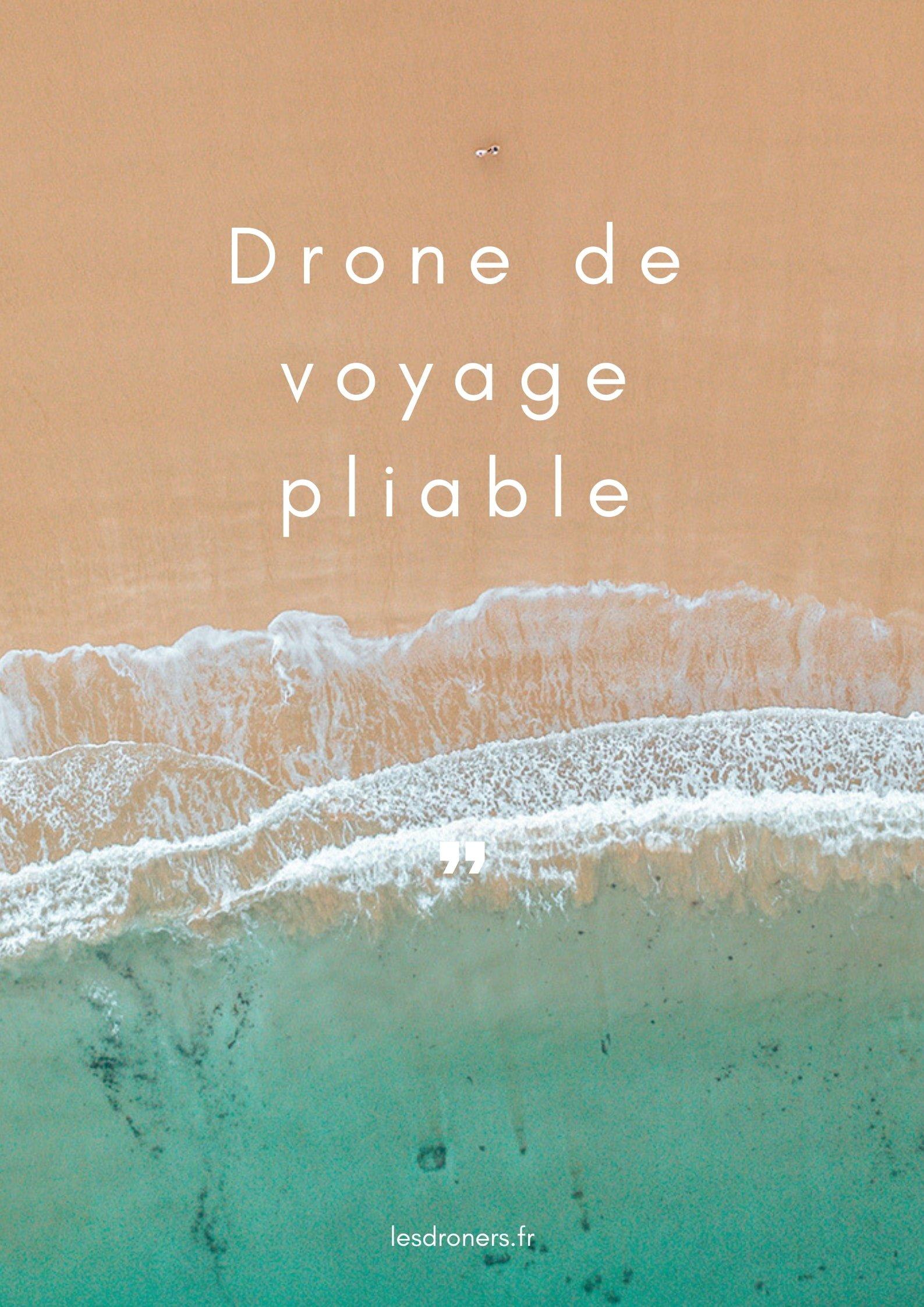 drone de voyage pliable