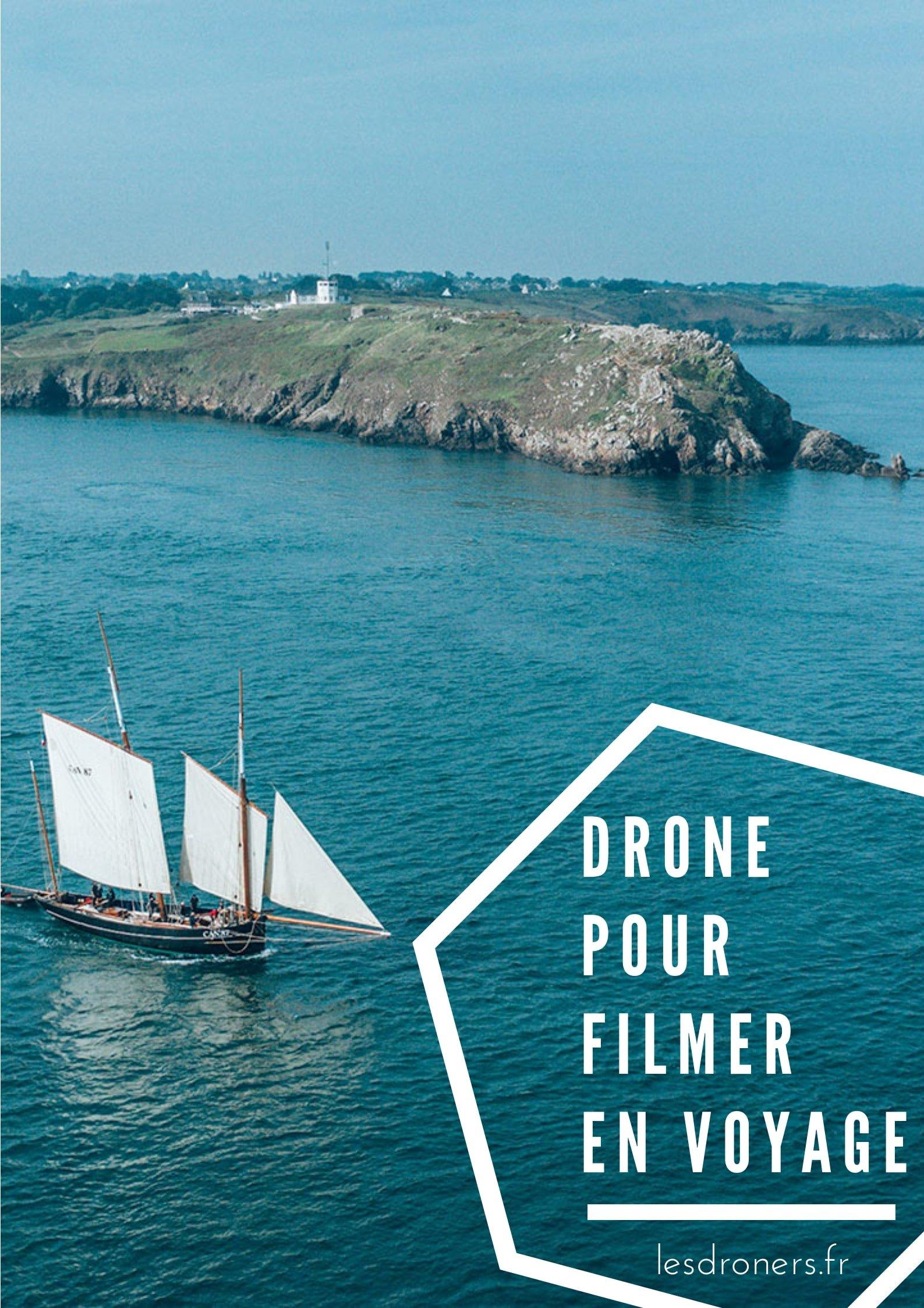 drone pour filmer voyage