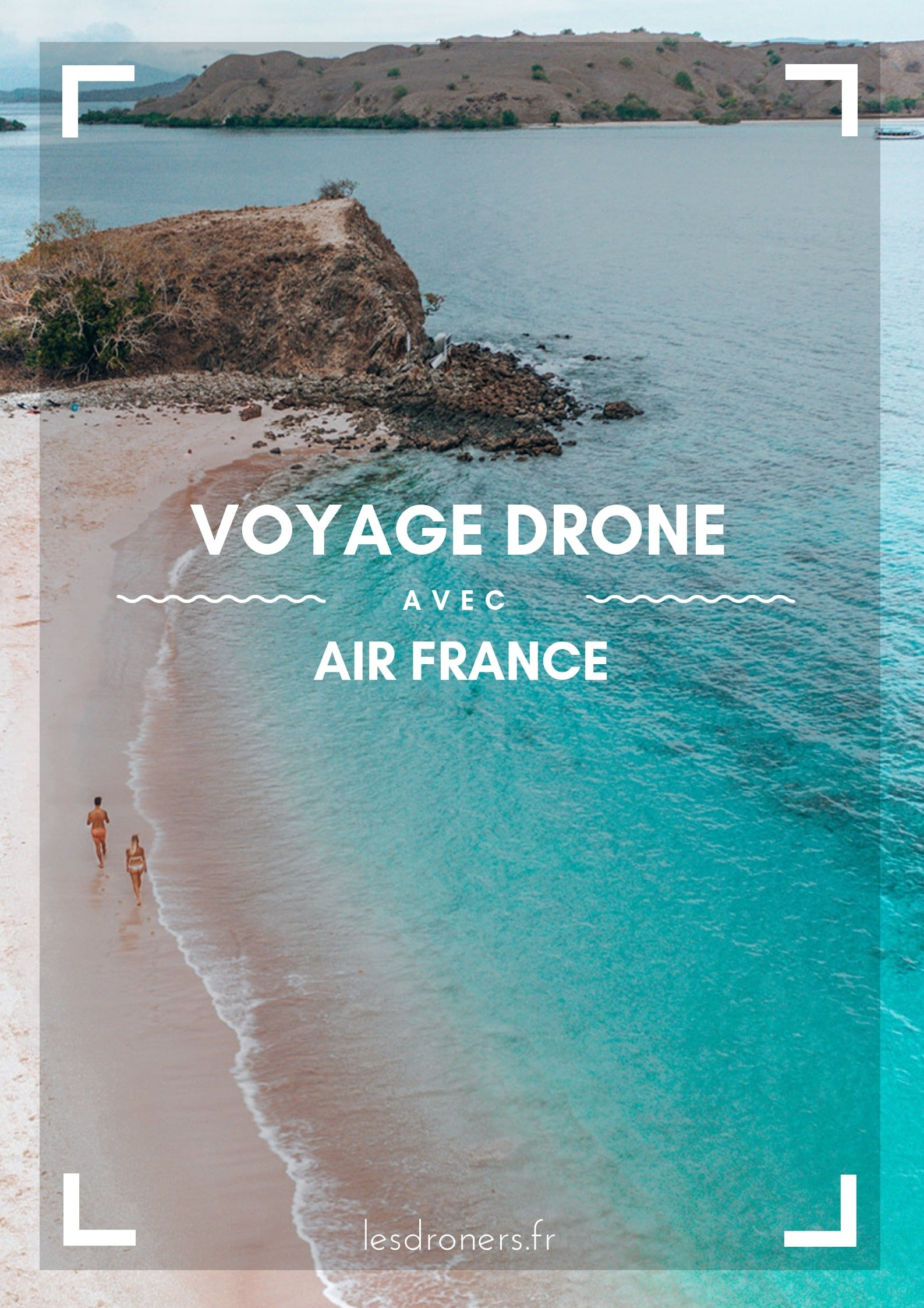 voyage drone air france
