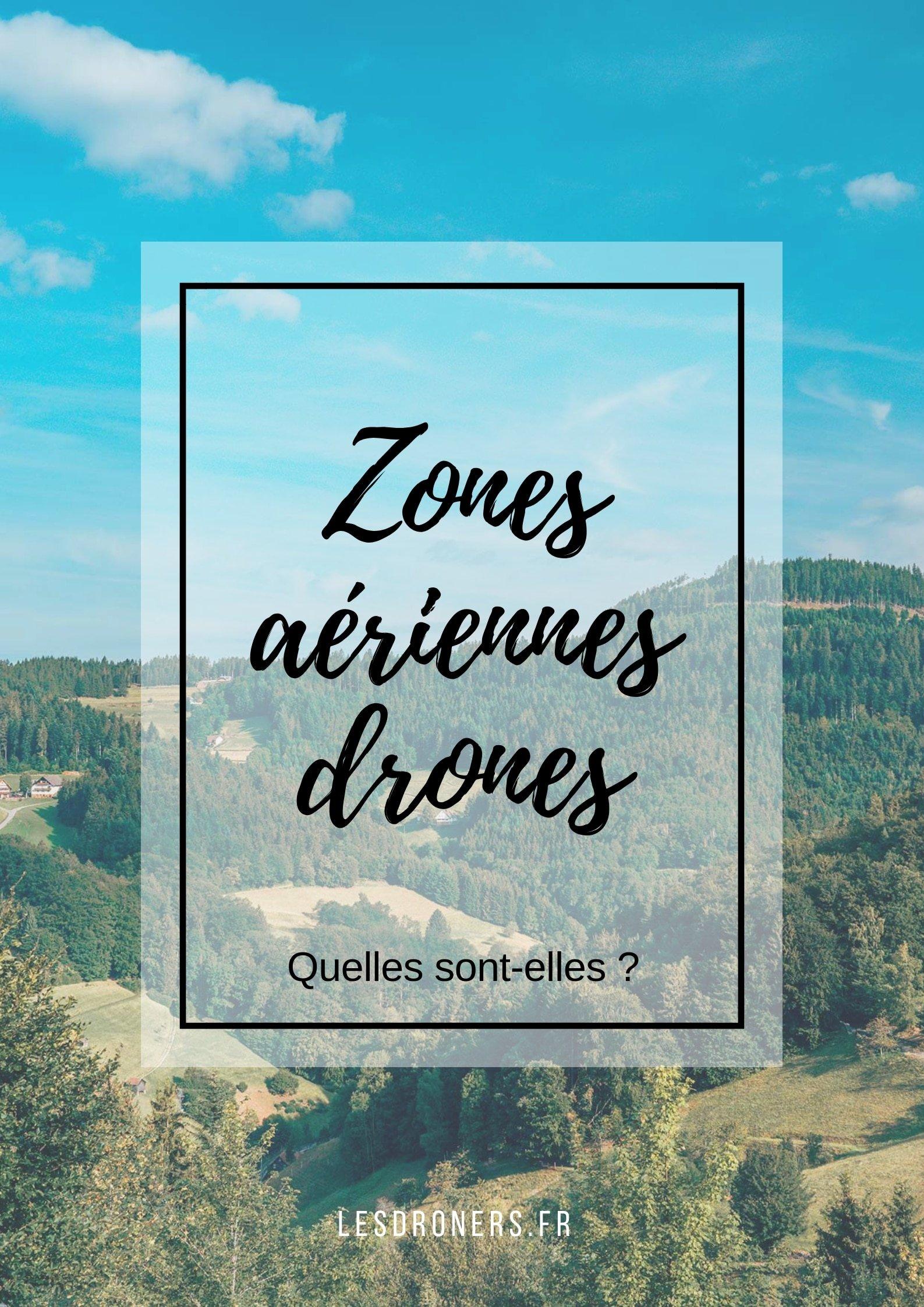 Zones aeriennes drones