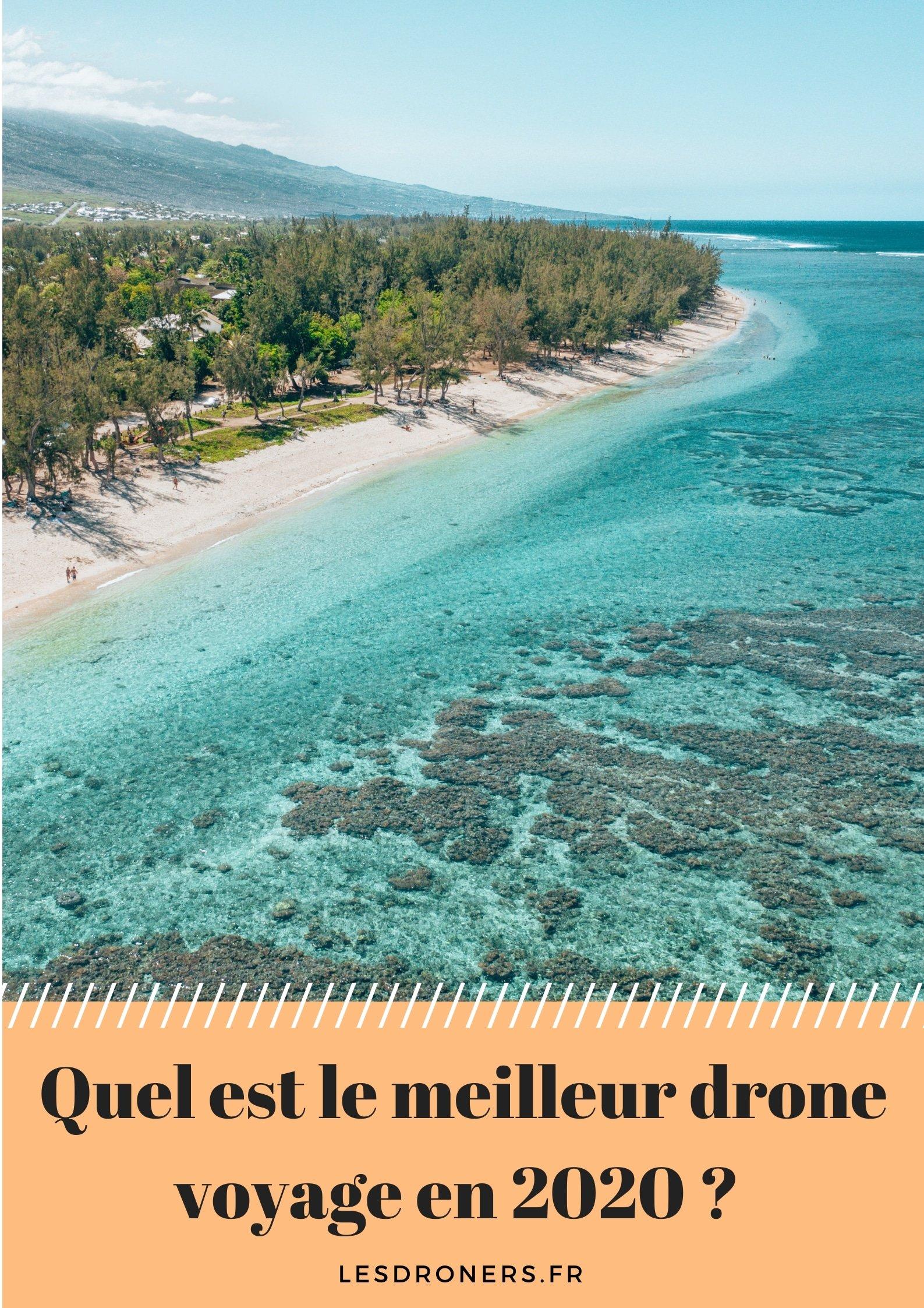 meilleur drone voyage 2020
